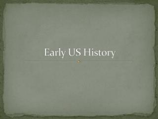 Early US History