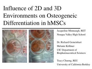 Influence of 2D and 3D Environments on  Osteogeneic  Differentiation in hMSCs