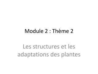 Module 2 : Thème 2