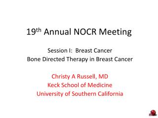 19 th  Annual NOCR Meeting
