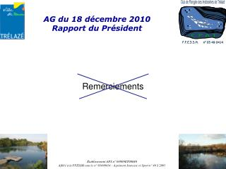 AG du  18  décembre 2010 Rapport du Président