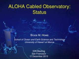 ALOHA Cabled  Observatory:  Status
