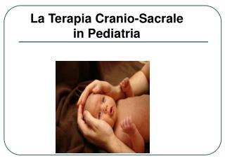 La Terapia Cranio-Sacrale in Pediatria