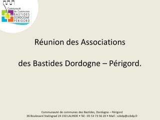 Réunion des Associations  des Bastides Dordogne – Périgord.