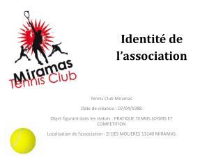 Identité de l'association