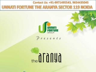 UNNATI FORTUNE THE ARANYA @9971495543@ THE ARANYA