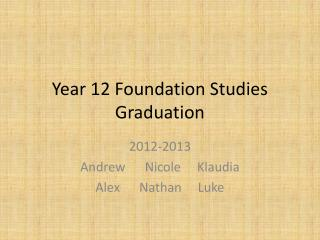 Year 12 Foundation Studies Graduation