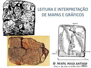 LEITURA E INTERPRETAÇÃO DE MAPAS E GRÁFICOS