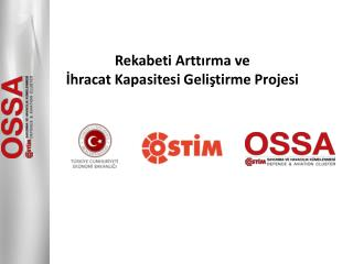 Rekabeti Arttırma ve İhracat Kapasitesi Geliştirme Projesi