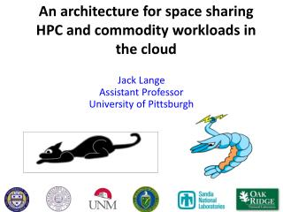 An architecture for space sharing HPC and commodity workloads in the  cloud