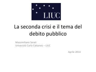 La seconda crisi e il tema del debito pubblico