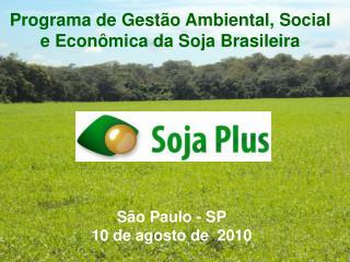 São Paulo - SP 10 de agosto de  2010
