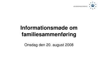 Informationsm de om familiesammenf ring