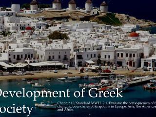 Development of Greek Society