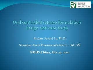Oral controlled release formulation design and case study