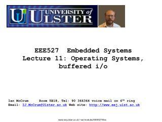 EEE527  Embedded  Systems Lecture  11: Operating Systems, buffered i/o