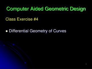 Computer Aided Geometric Design
