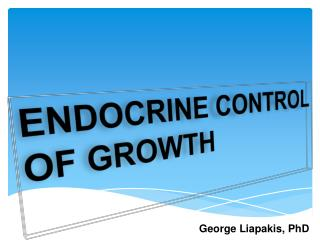 ENDOCRINE  CONTROL OF GROWTH