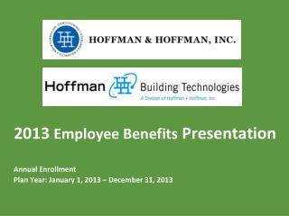 2013  Employee Benefits  Presentation