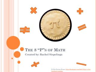 "The 8 ""P""s of Math"
