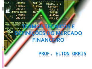 Prof. Elton  orris