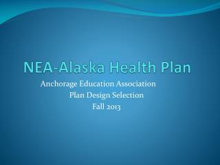 NEA-Alaska Health Plan