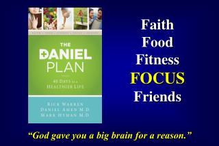 Faith Food Fitness FOCUS Friends