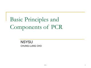 Basic Principles and Components of PCR