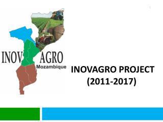 INOVAGRO PROJECT (2011-2017)