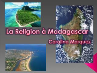 La Religion à Madagascar