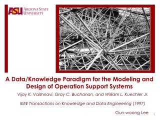 A Data/Knowledge Paradigm for the Modeling and Design of Operation Support Systems