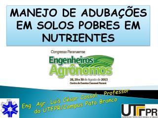MANEJO DE ADUBA��ES EM SOLOS POBRES EM NUTRIENTES