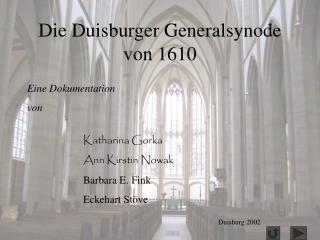 Die Duisburger Generalsynode von 1610