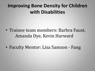 Improving Bone Density for Children with Disabilities