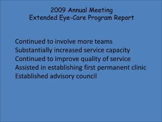 2009 Annual Meeting  Extended Eye-Care Program Report