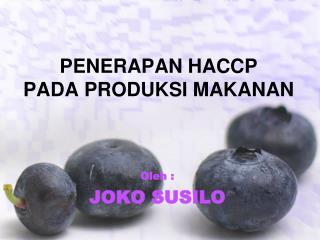 PENERAPAN HACCP  PADA PRODUKSI MAKANAN