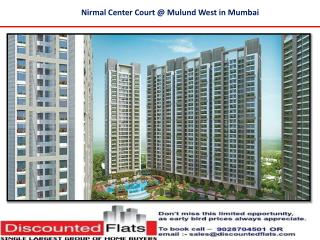 Nirmal Centre Court Mulund West Mumbai by Nirmal Life Style