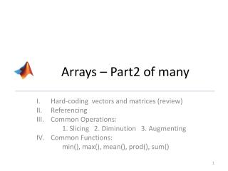 Arrays � Part2 of many