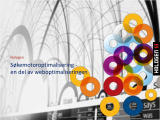 Søkemotoroptimalisering -  en del  av weboptimaliseringen