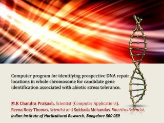 M.K Chandra  Prakash,  Scientist (Computer Applications),
