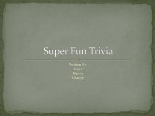 Super Fun Trivia
