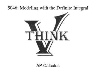 5046: Modeling  with the Definite Integral