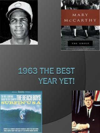 1963 the best year yet!