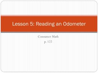 Lesson 5: Reading an Odometer