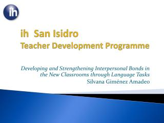 i h   San Isidro Teacher Development Programme