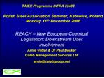 TAIEX Programme INFRA 23402            Polish Steel Association Seminar, Katowice, Poland Monday 11th December 2006