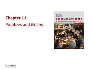 Chapter 11 Potatoes and Grains