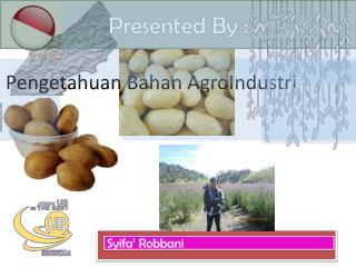 Pengetahuan Bahan AgroIndustri