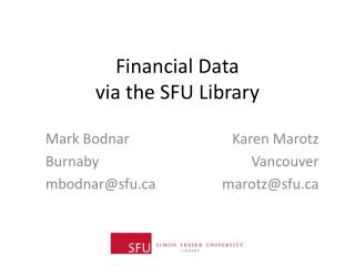 Financial Data  via the SFU Library