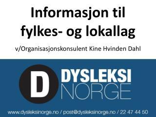Informasjon til fylkes- og lokallag